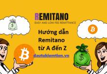 Hướng dẫn giao dịch REMITANO từ A-Z
