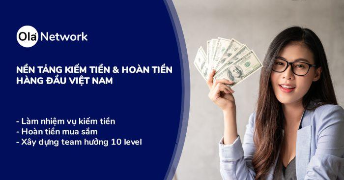 Nền tảng Ola Network kiếm tiền hàng đầu tại Việt Nam