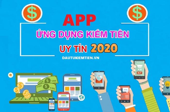 App kiếm tiền trên điện thoại uy tín