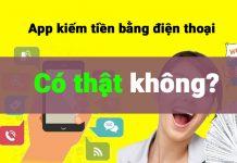 App kiếm tiền bằng điện thoại an toàn, uy tín