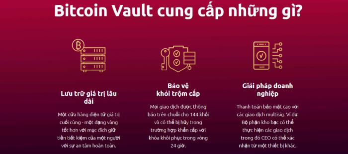 Bitcoin Vault bảo mật thông tin, giải pháp doanh nghiệp hiệu quả