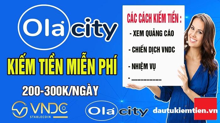 Cách gia tăng thu nhập cùng Ola City