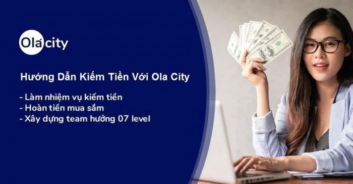 Nền tảng kiếm tiền Ola City là gì ?