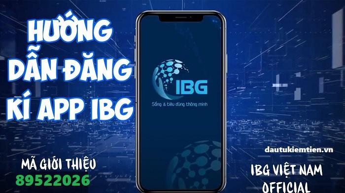 Hướng dẫn đăng nhập và tải app IBG dễ dàng
