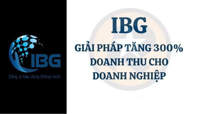 Gia tăng cho doanh nghiệp với app IBG