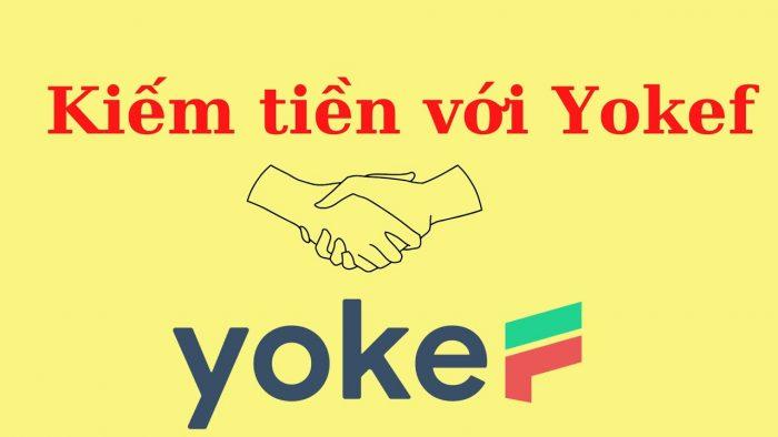 Kiếm tiền an toàn với Yokef