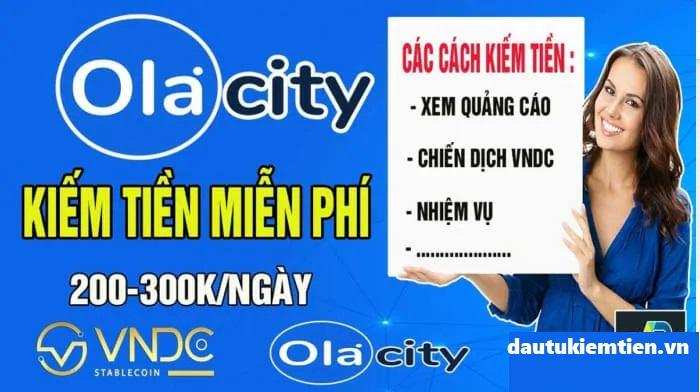 Có thể kiếm được bao nhiêu tiền với Ola City?