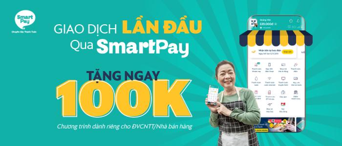 Tặng ngay 100k khi giao dịch lần đầu qua SmartPay