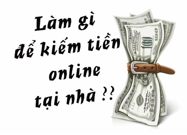 Xu hướng kiếm tiền Online tại nhà