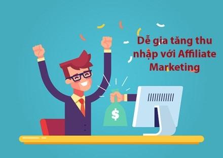 Affiliate Marketing hỗ trợ cho bạn thuận tiện và đơn thuần và giản dị ngày càng tăng thu nhập