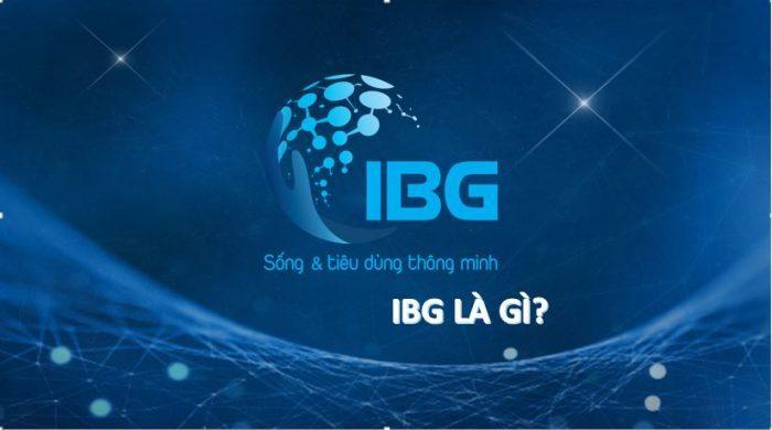 App kiếm tiền IBG VIỆT NAM
