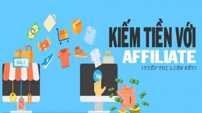 Cách kiếm tiền hiệu quả cùng với Affiliate Marketing