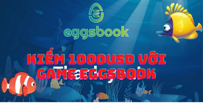 Eggsbook Game là gì ?