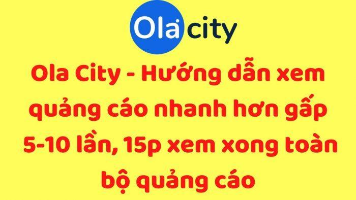 Kiếm tiền cùng nền tảng Ola City