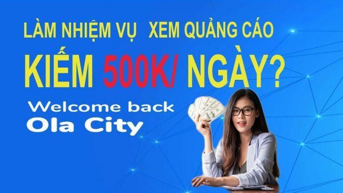 Làm nhiệm vụ kiếm tiền cùng Ola City