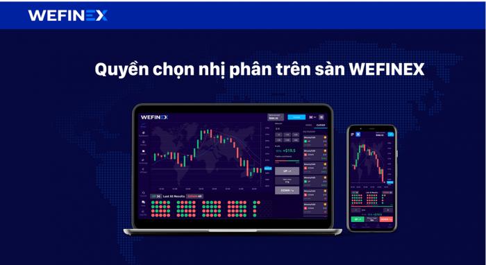 Có nên tham gia Trade với Wefinex hay không ?