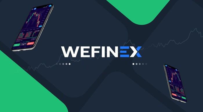Wefinex – Sàn giao dịch BO phát triển ngoài mong đợi