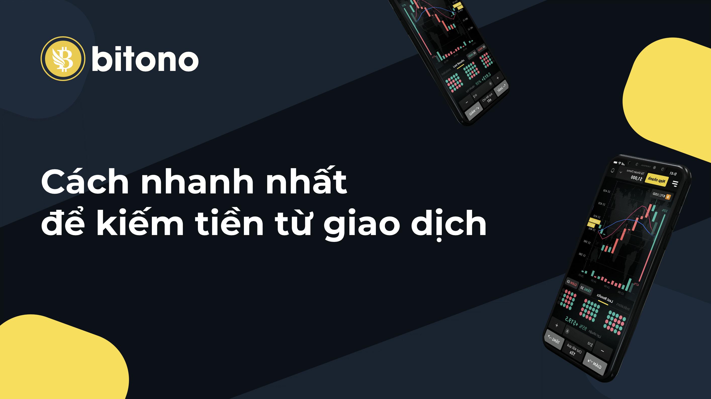 Bitono cho phép người dùng giao dịch đơn giản và dễ dàng