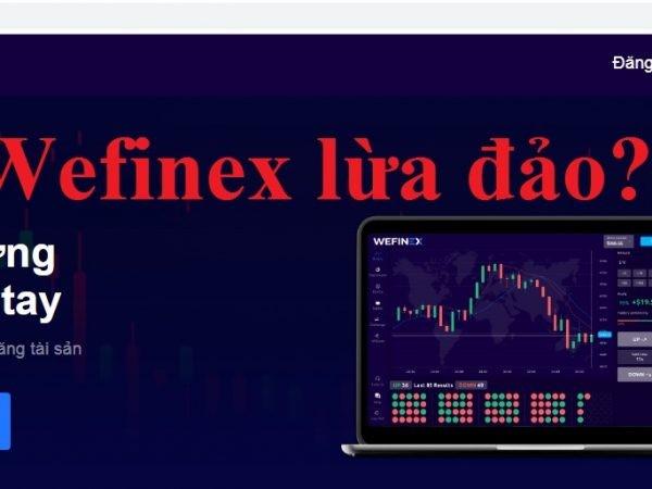 Sàn Wefinex tự do tài chính hay lừa đảo đa cấp?