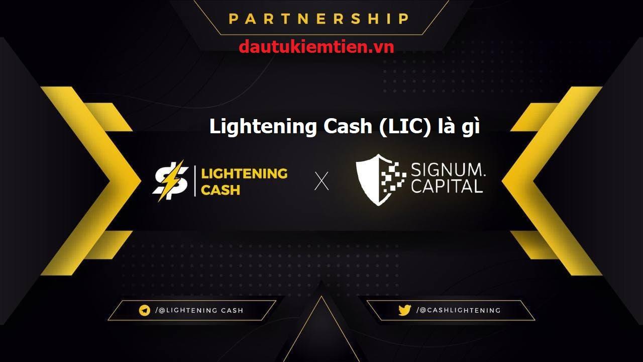 Lightening Cash LIC là gì