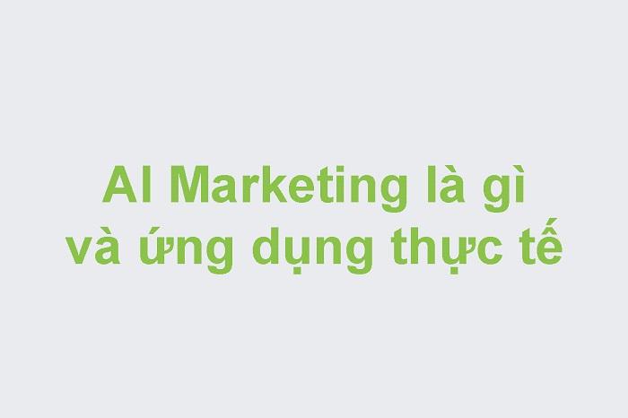 Ai Marketing là gì? Cách kiếm tiền an toàn với Ai Marketing 2021