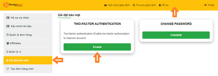Kích chọn Enable tại mục Two-Factor Authentication của Cài đặt bảo mật