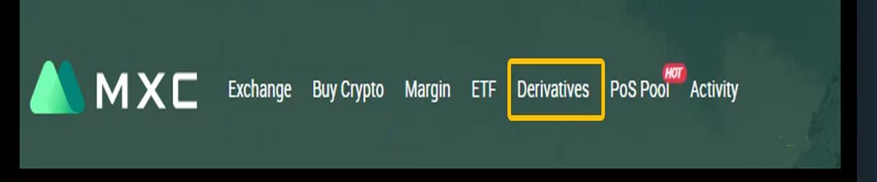 Bạn truy cập vào sàn MXC và kích chọn vào mục Derivatives