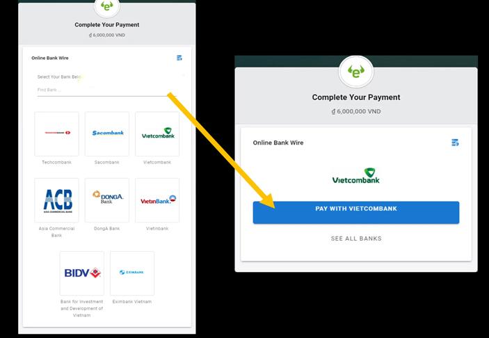 Tiến hành việc thanh toán Online bằng việc chuyển khoản từ từ khoản ngân hàng của bạn
