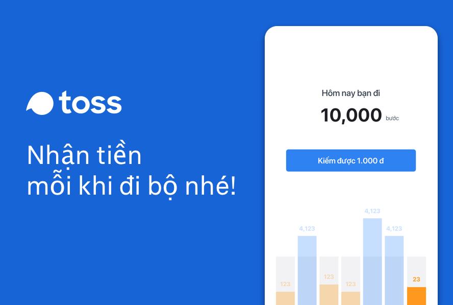 Ứng dụng đi bộ kiếm tiền Toss là gì? Thông tin chi tiết