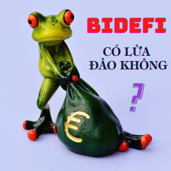 bidefi co lua dao khong