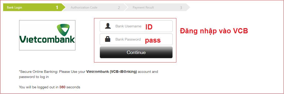 Bạn sẽ đăng nhập Internet ngân hàng nhà nướcing của VCB để nộp