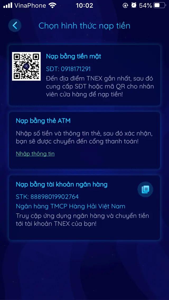 Bạn nạp tiền bằng thẻ ATM hoặc chuyển khoản ngân hàng vào số tài khoản TNEX