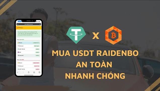 Cách mua bán USDT sàn Raidenbo giá tốt, nhanh chóng, an toàn