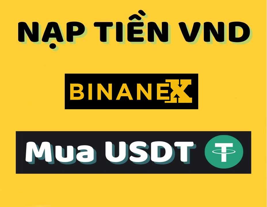 Cách nạp tiền sàn thanh toán thanh toán Binanex miễn phí siêu nhanh