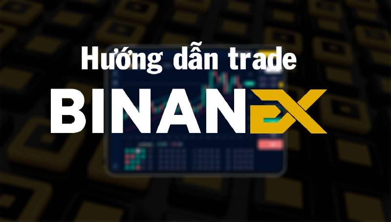 Các phương pháp trade sàn binanex dành riêng cho những người dân mới khởi đầu